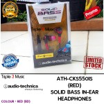 Audio Technica ATH CKS550IS Merah | | ATH-CKS550IS Earphones SOLID BASS IN-EAR HEADPHONES Garansi Resmi 1 Tahun | Triple3music