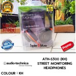 Audio Technica ATH S300 | ATH S-300 Warna KH | Street Monitoring Headphones Garansi Resmi 1 Tahun | Triple3music