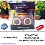 Audio Technica ATH WS550iS Hitam Emas | ATH-WS550iS Black Gold SOLID BASS HEADPHONES Garansi Resmi 1 Tahun | Triple3music