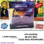 Audio Technica ATH WS550iS Merah Hitam | ATH-WS550iS Black Red SOLID BASS HEADPHONES Garansi Resmi 1 Tahun | Triple3music